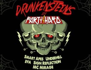 """""""PARTY HARD. Drunkensteins"""""""