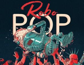 """""""Robo-POP"""""""
