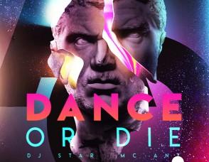 """""""Dance Or Die"""""""