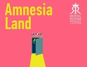 """Amnesia Land"""