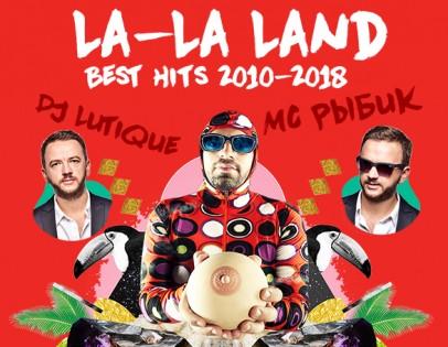 """""""La-La Land. Best hits 2010-2018"""""""