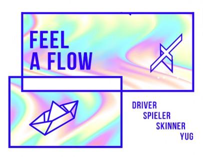 """""""Feel A Flow"""""""