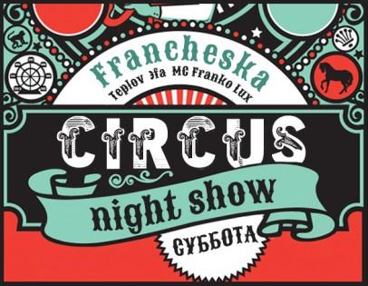 """Circus night show"""