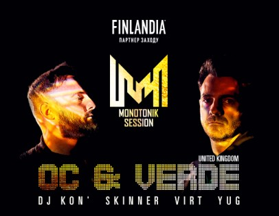 """Monotonik Session. OC & VERDE (UK)"""