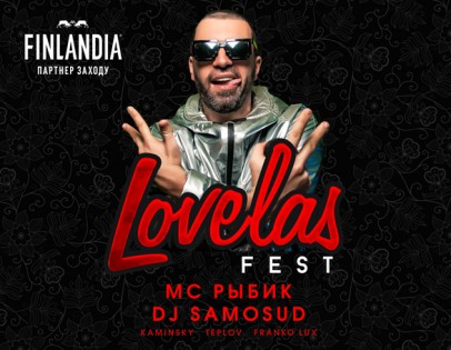 """""""Lovelas Fest"""""""