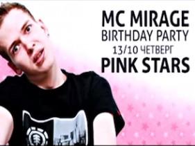 PINK STARS. PINK Birthday MC Mirage.
