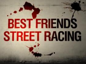 Best Friends Street Racing @ Saxon Club, 07.07.2012